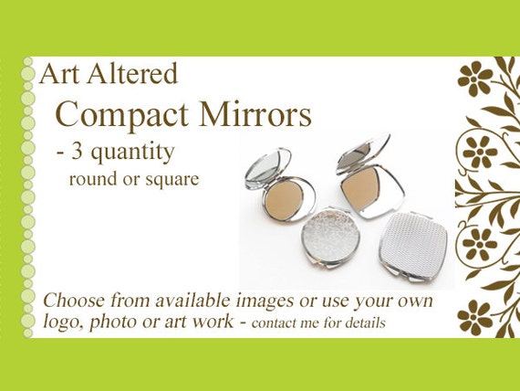 three (3) Compact MIRRORS gifts round square custom personalized party favors stocking stuffers bachelorette reunion save the date shower
