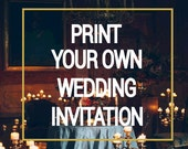 Any wedding invitation template DIY printable | print your own wedding invitation