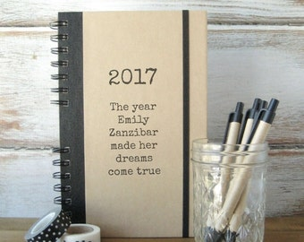 25% Off Sale! 2017 Journal, Dream Journal, Personalized Gift, Birthday Gift, Personalized Journal, Best Friend Gift, Notebook