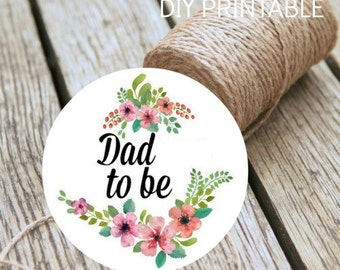 Baby Shower Dad To Be Instant Download DIY Printable Badge Digital Print At Home Baby Shower Decoration