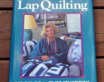 New Ideas for Lap Quilting by Georgia Bonesteel (1987, Hardcover)