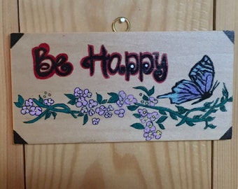 "Inspirational Message ""BE HAPPY"""