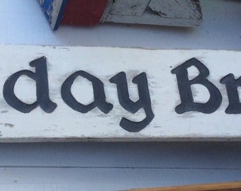 "SUNDAY BRUNCH SIGN, vintage, wood, double sided, 60"" long, shabby chippy, homemade, industrial decor, cafe, restaurant decor"