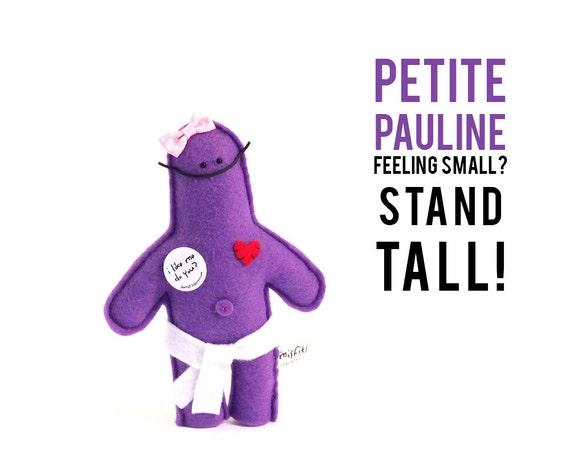 "The Mefits Petite Pauline ""Feeling small? Stand tall!"""