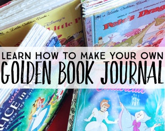 Golden Book Journal Making Class (How to make your own!)
