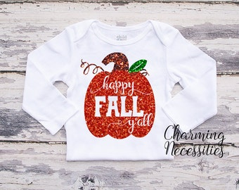 Fall Thanksgiving Baby Girl Shirt, Coming Home,Toddler Girl Shirt, Baby Shower Gift Glitter, Happy Fall Ya'll Charming Necessities Pumpkin