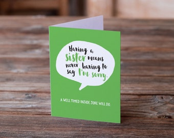 Apology Card   Sister Inside Joke   Greeting Card