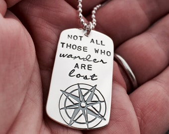 Tolkien Dog Tag Compass Necklace in Sterling Silver - Not All Those Who Wander Are Lost - Inspirational Grad Jewelry Gifts - Travel Gifts