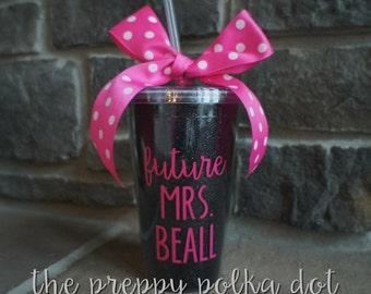 Future Mrs Personalized GLITTER Straw Tumbler Cup - 16oz
