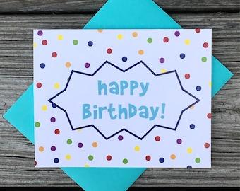 Happy Birthday Card with Rainbow Polka Dots
