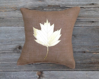 Maple Leaf Pillow, Fall Pillow, Holiday Pillow, Fall Decor, Metallic Gold Pillow, Rustic Pillow, Burlap Pillow, Rustic Decor, Throw Pillow