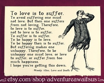 Greeting Card - To love is to suffer - Woody Allen - Victorian illustration quote birthday present lover friend anniversary snarky humor fun