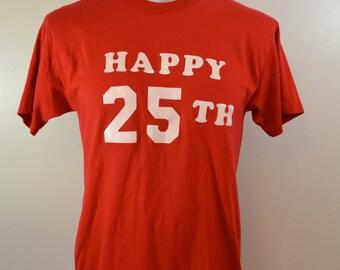 Vintage HAPPY 25TH Birthday t-shirt red 1980's