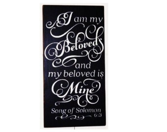 I am my beloveds and my beloved is mine Song of solomon wood sign