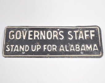 Vintage Alabama Governor's Staff Tag - Stand Up For Alabama