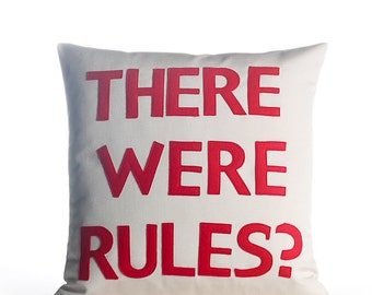 "Outdoor Pillow, Throw Pillow, Decorative Pillow, ""There Were Rules?"" pillow,  16 inch, pillow"