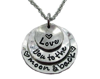 Love you to the moon and back Layered Hand Stamped Necklace