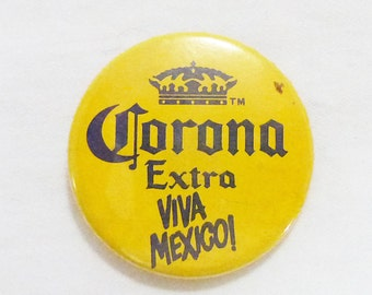 Corona extra beer viva mexico advertising pinback button