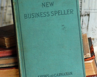 c.1915, New Business Speller by Miller, antique book from an estate sale, collectible, cool vintage, 2018