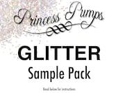 Princess Pumps Glitter Sample Pack