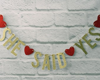 She Said Yes Engagement Banner, Glitter Party Bunting, photo prop, party backdrop, decor sign