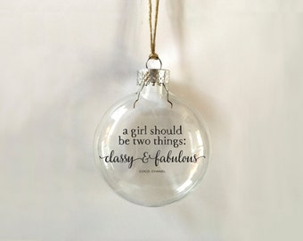 a girl should be two things // classy & fabulous // coco chanel // glass ornament // handmade // gift // skel // skel design