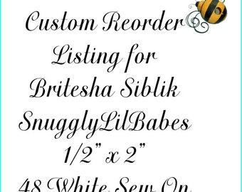 Custom Reorder Listing for Britesha Siblik Folding Labels