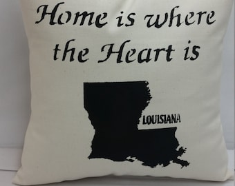 LOUISIANA State pillow, Home is where the heart is, handmade decorative throw pillow, gift  Free shipping,
