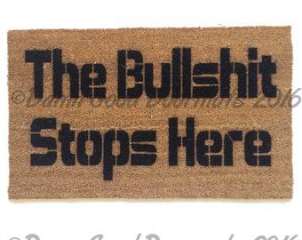 The Bullshit stops here-  rude, funny doormat funny rude doormat novelty