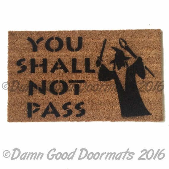 New you shall not pass gandalf tolkien doormat geek nerdy - Geeky doormats ...