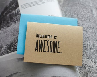 Bremerton is Awesome - Letterpress Card