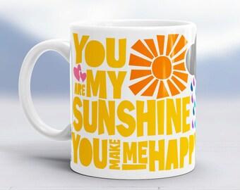 You are My Sunshine - Mother's Day Gift - Coffee Mug - Mug - Ceramic Mug - Grandma gift - Get Well Gift - Raw Art Letterpress - Sunshine art