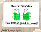 Sint Patrick's Beer Card / Green Beer / You Look So Good In Green / Funny Friend Wife Husband / Greeting Card /  1-2 Day Ship (nc)