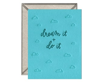 Dream It and Do It letterpress card