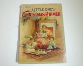 Our Little Ones' Christmas Primer 1903,Antique Book front cover Only for DIY projects ,Bright Beautiful Colors,paper ephemera