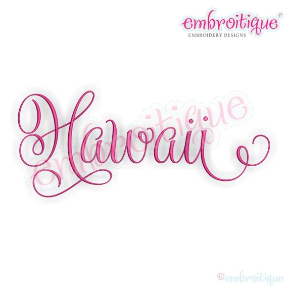 Hawaii Calligraphy Fancy Script 3 Instant Download Machine