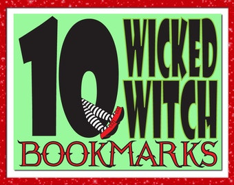 10 Wicked Witch Bookmarks - Stocking Stuffers for All