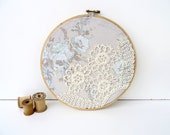blue gray floral embroidery hoop art with vintage tatted doily lace overlay
