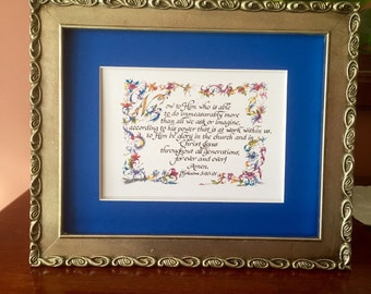 Print of Original/Ephesians 3:20-21/Custom Calligraphy, calligraphy,  Made to Order, Calligrapher, 5x7 on 8.5x11/paper only