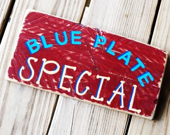 BLUE PLATE SPECIAL Sign - Mother's Day - Rustic Country Primitive Decor - Kitchen Wall Hanging - Folk Art - Cooking/Dining - Reclaimed Wood