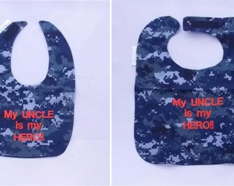 My Navy Uncle is My Hero - Baby Bib - Small OR Large - FREE Shipping to U.S.