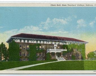Clark Hall Indiana University of Pennsylvania linen postcard