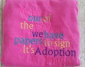 Adoption Day shirt/Adoption/Gotcha Day/Little girl adoption/Little boy adoption