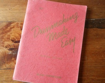 Vintage Dressmaking Made Easy Book McCall Corp 1941 DIY How to sewing Sems Tucks Sleeves softcover