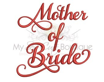 Mother of Bride Embroidery Design - Machine Embroidery Designs - 8 Sizes - Instant Download