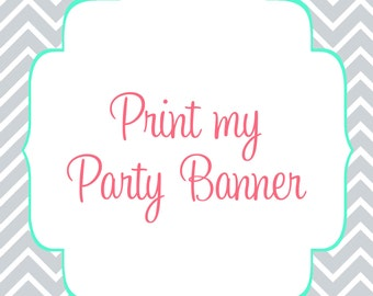Printed banner, choose any theme in my shop