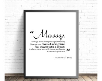 Princess Bride Quote, DIGITAL DOWNLOAD Mawage, Wedding Gift Vows, Love Funny Movie Fan Quote, Lovers, Anniversary Gift, Valentines Day Gift