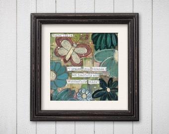 collage art print, nature art, Psalm 139, butterfly print, mixed media print, garden art, quote art, scripture art, bible verse, christian