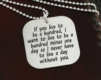 If You Live to Be A Hundred - Large Square Friendship / Love Necklace or Key Ring
