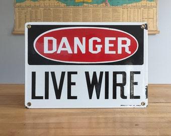 Vintage Live Wire Porcelain Enamel Sign - Stonehouse